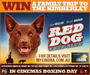 My Cinema Red Dog: True Blue Promotion